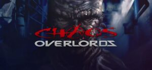 Chaos Overlords Free Download