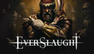 EVERSLAUGHT Free Download