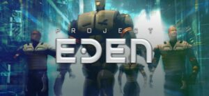 Project Eden Free Download