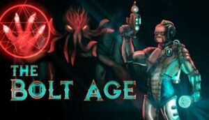 The Bolt Age Free Download