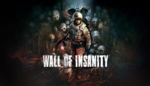 Wall of insanity Free Download